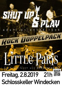 Little Paris + Shut Up & Play (Classic- & HardRock, Powerblues)
