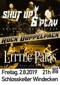 Little Paris + Shut Up & Play (Classic- & HardRock, Powerblues)